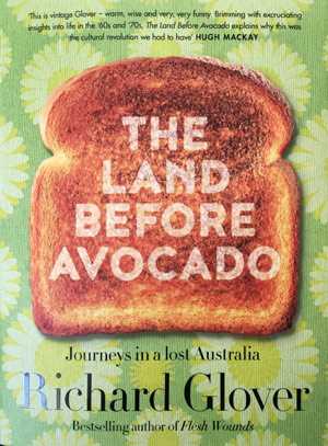 The Land Before the Avocado